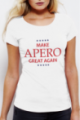 T-shirt blanc Femme Make Apero great again