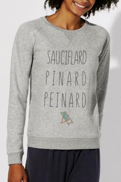 Sweat gris Femme Sauciflard, Pinard, Peinard