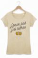 T-shirt Femme J'peux pas j'ai bières - Beige