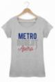 Tee shirt Femme Métro Boulot Apéro - Gris