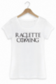T-shirt Femme Raclette is coming - Blanc
