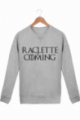 Sweat Homme Raclette is coming - Gris