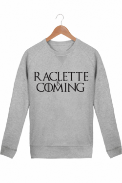 Sweat Homme Raclette is coming