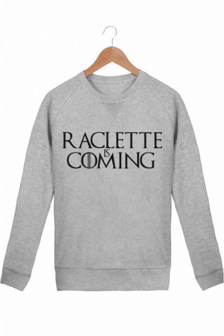 Sweat Femme Raclette is coming - Gris