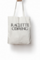 Tote bag Raclette is coming